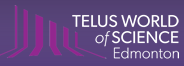 Telus World Of Science Coupons
